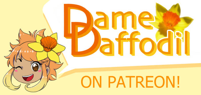 Dame Daffodil on Patreon