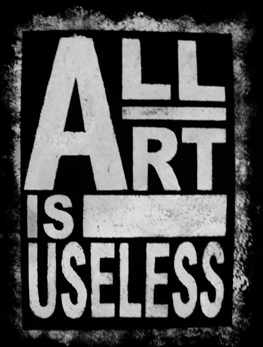 all art is useless essay In praise of idleness: and other essays his essay extolling the usefulness of useless knowledge is actually quite good art & collectibles:.