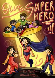 Our Superhero!!