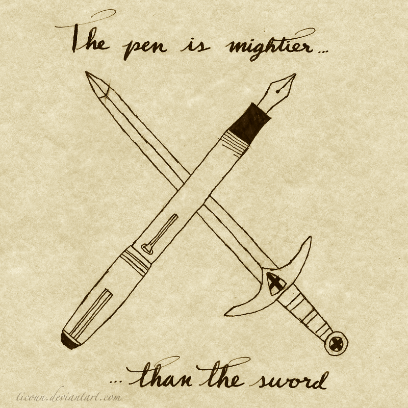 an essay on pen is mightier than sword Man, greatest, non-violence, destruction the pen is mightier than the sword if  the sword is very short, and the pen is very sharp terry pratchett short, pen.