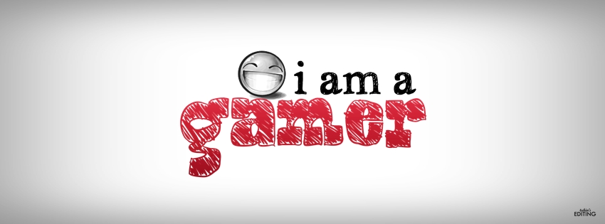 I Am A Gamer Wallpaper I am a gamer - FB COVER by