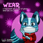 Wear a face mask and a pair of gloves by JonWKhoo
