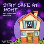 Stay Safe at Home by JonWKhoo