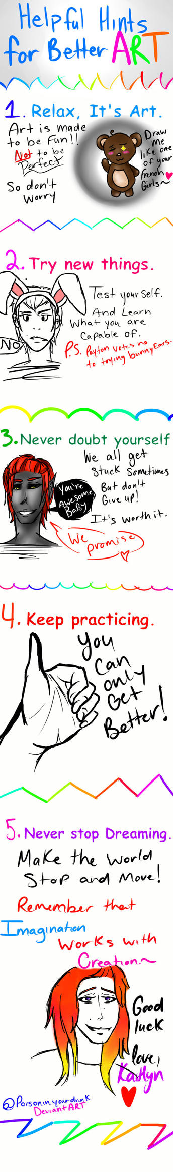 5 Helpful Hints for better ART. by poisoninyourdrink