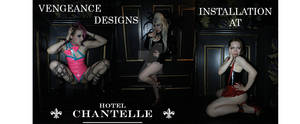 Vengeance Designs Installation at Hotel Chantelle