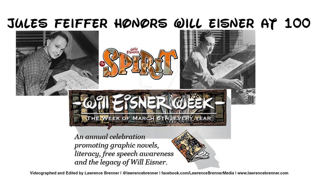 Jules Feiffer Honors Will Eisner at 100 by lawrencebrenner