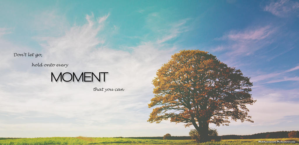 Every Moment by Bickhamsarah