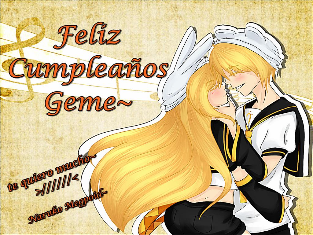 Feliz cumple (atrasado) geme~ by NarukoMegpoid