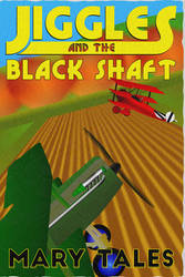 Jiggles and the Black Shaft cover art