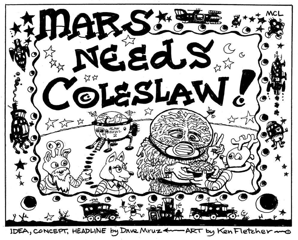 Mars Needs Coleslaw! by KenFletcher