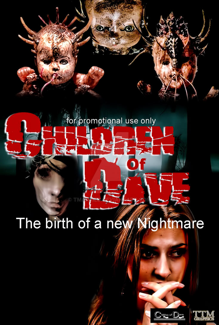 children of Dave (the birth of a nightmare) movie  by tmarried