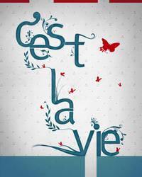 C'est la vie - Take Two by DyanneNova