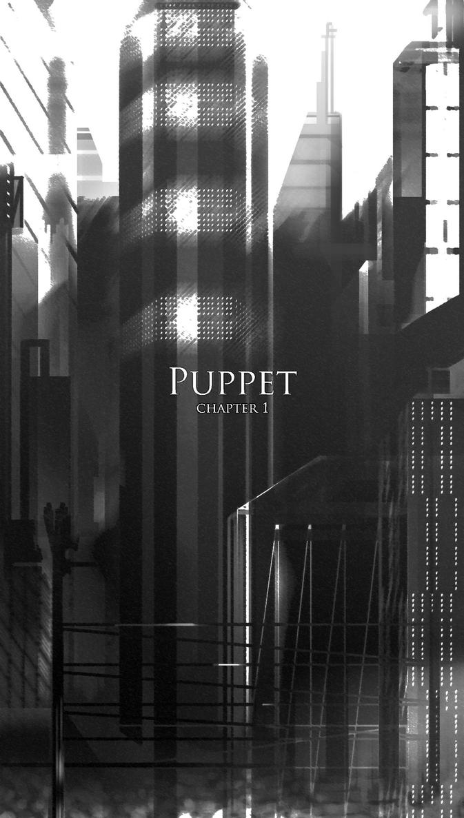 Puppet Chapter 01 Page 00 by HaveConquest