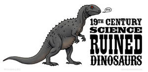 19th Century Science Ruined Dinosaurs