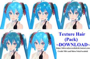 MMD TDA Texture Hair (Pack) +540 Watchers! by Shiro-NekoVocaloid