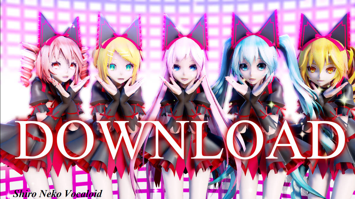 TDA Miku, Rin, Teto, Neru,Luka ~Mercury~[DOWNLOAD] by Shiro