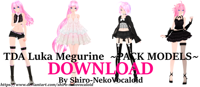 TDA Luka Megurine ~Pack Models~ [DOWNLOAD]