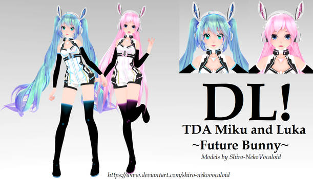 TDA Miku and Luka ~Future Bunny~ [DOWNLOAD]