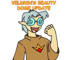 Veldrin's Beauty Dome Update!