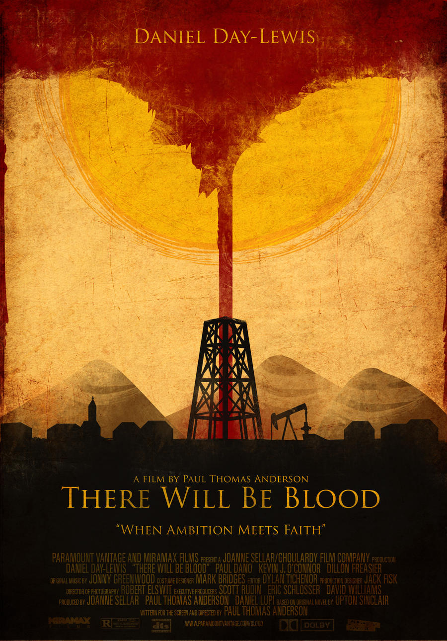 There Will Be Blood poster final by the-amazing-bob on ...
