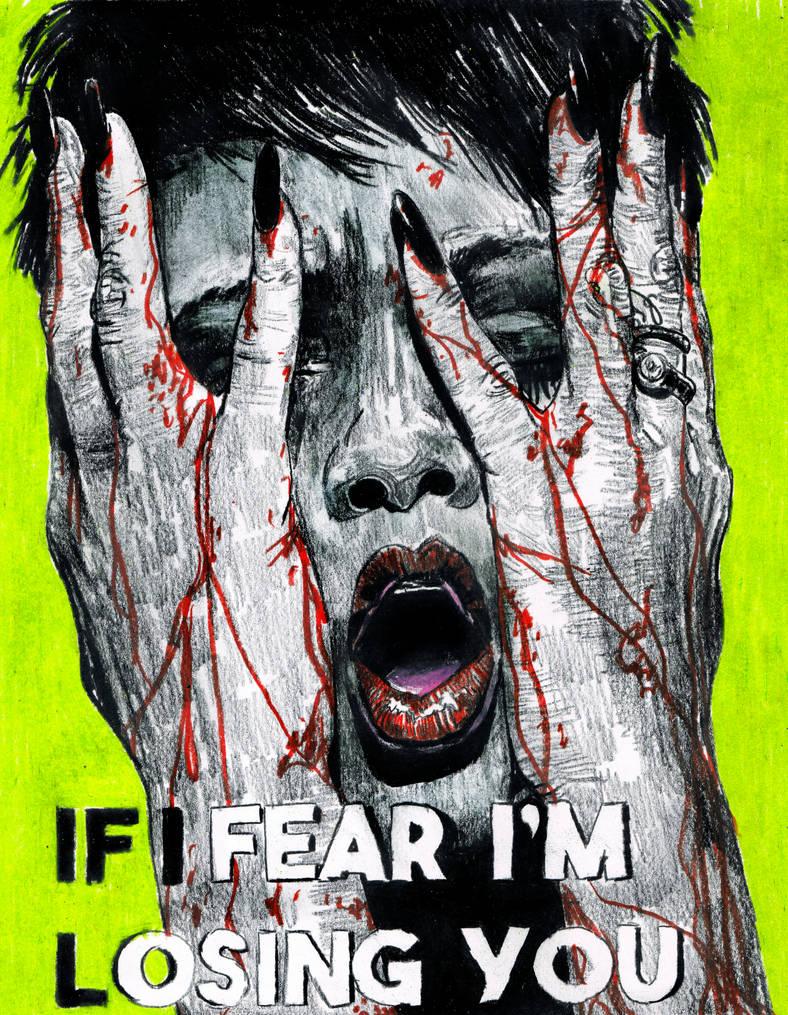 if_i_fear_by_inthehhallwaynow_dd4cer0-pr