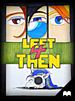 Left 4 Then (Part 1) by Nylten