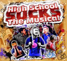 High School Sucks The Musical