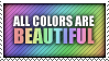 ALL COLORS ARE BEAUTIFUL STAMP by neanimorph