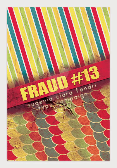 TYPOCAMPAIGN : FRAUD 13 by eugeniaclara