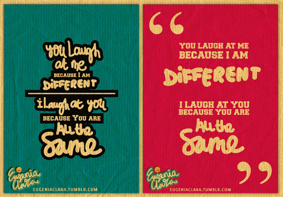 You Laugh Because. by eugeniaclara