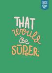 That Super