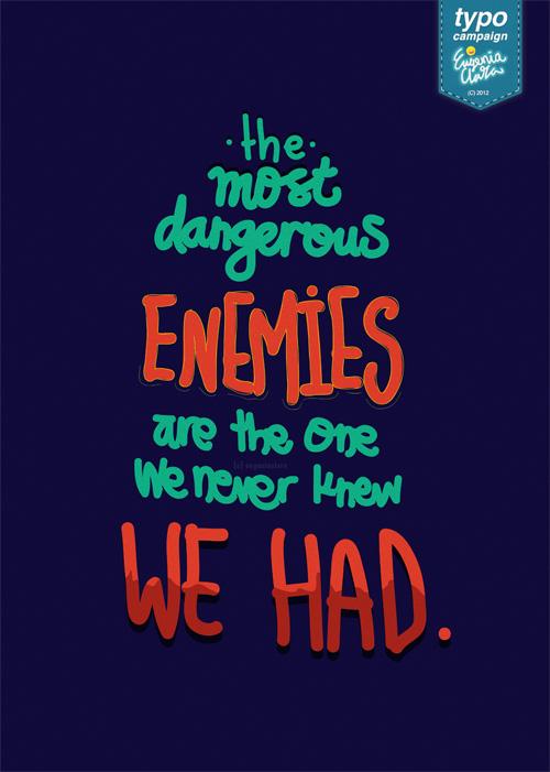 Most Dangerous Enemies by eugeniaclara