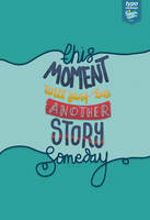 Moment - Story by eugeniaclara
