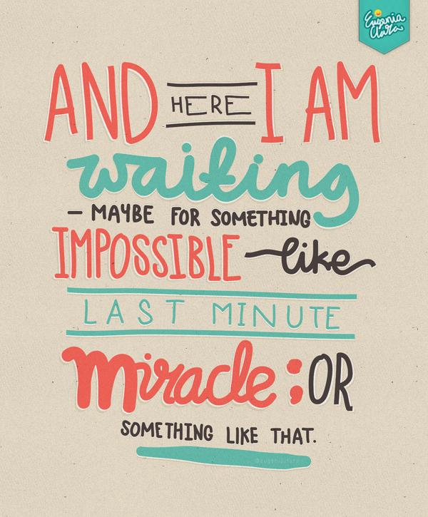 Inspiração do dia: Tipografias Last_minute_miracle_by_eugeniaclara-d61j5p0
