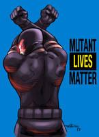 Mutant lives Matter by CRISTIAN-SANTOS