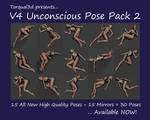 V4 Unconscious Pose Pack 2 Available