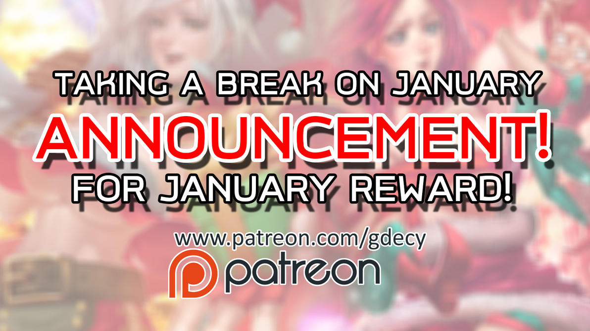 ANNOUNCEMET FOR JANUARY REWARD! by GDecy