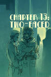 Chapter 13 - Two Faced
