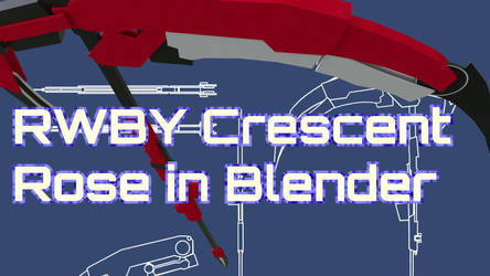 Crescent Rose Tutorial Thumbnail by vilesyn