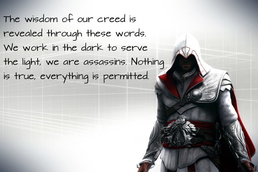 Ezio Quote Nothing Is True By Nolan989890