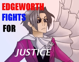 Edgeworth is SHADY by BlackLightAmongStars