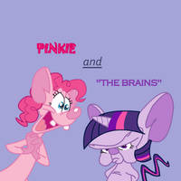 Pinkie and 'The Brains' by Pantouflard