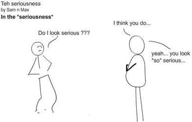 Teh Seriousness 3