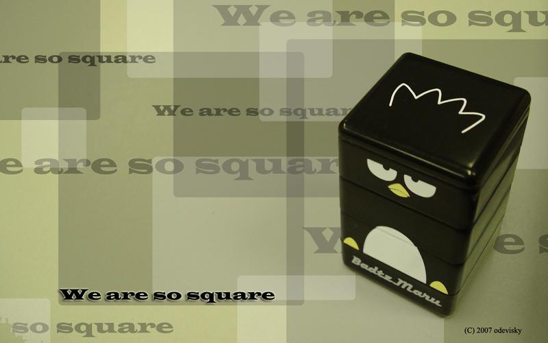 BG: We are so square