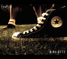 You're All Star and No Bite by lenshaw