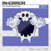 Mihorror, the Underworld Fakemon