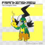 Frankenskrew, the Energetic Fakemon