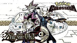 Yu-Gi-Oh VS Pokemon Colosseum