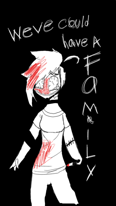 WEVE COULD HAVE F.A.M.I.L.Y by screamingEllie