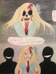 Lifeless Lucy contest entry (April 2019) by Extra0rdinaryCPasta